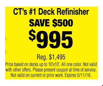 Save $500 on deck refinishing.