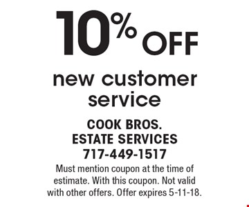 10% OFF new customer service. Must mention coupon at the time of estimate. With this coupon. Not valid with other offers. Offer expires 5-11-18.