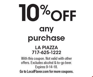 10% off any purchase. With this coupon. Not valid with otheroffers. Excludes alcohol & to-go beer. Expires 9-14-18. Go to LocalFlavor.com for more coupons.