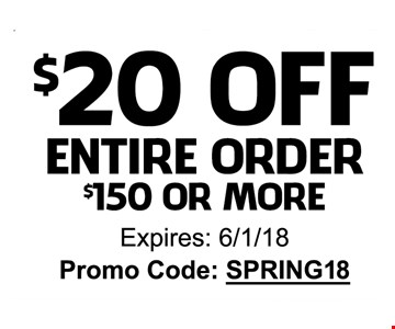 $20 OFF entire order $150 or More