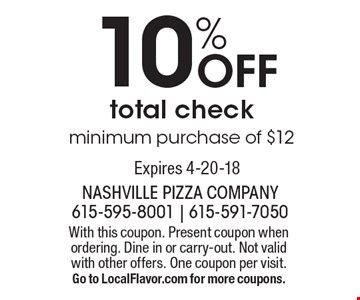 10% Off total check - minimum purchase of $12. With this coupon. Present coupon when ordering. Dine in or carry-out. Not valid with other offers. One coupon per visit. Go to LocalFlavor.com for more coupons.Expires 4-20-18