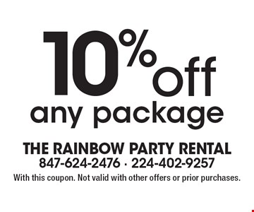 10% off any package. With this coupon. Not valid with other offers or prior purchases.