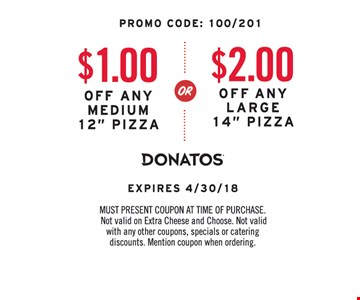 $1 off any medium pizza or $2 off any large pizza