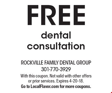 FREE dental consultation. With this coupon. Not valid with other offers or prior services. Expires 4-20-18. Go to LocalFlavor.com for more coupons.
