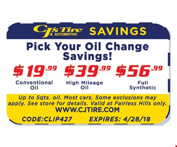 PICK YOUR OIL CHANGE SAVINGS! $19.99 CONVENTIONAL OIL | $39.99 HIGH MILEAGE | $56.99 FULL SYNTHETIC