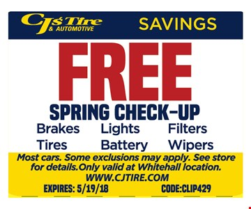 Free Spring Check-up. Most cars. Some exclusions may apply. See store for details. Only valid at Whitehall location. Code:CLIP5429. Expires 5/19/18.