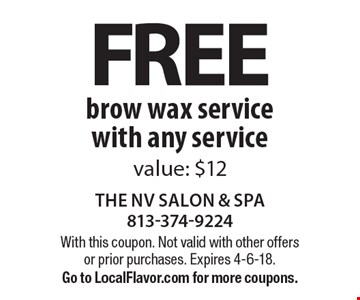 Free brow wax service with any service. Value: $12. With this coupon. Not valid with other offers or prior purchases. Expires 4-6-18. Go to LocalFlavor.com for more coupons.
