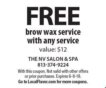 Free brow wax service with any service, value: $12. With this coupon. Not valid with other offers or prior purchases. Expires 6-8-18. Go to LocalFlavor.com for more coupons.