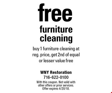 Free furniture cleaning. Buy 1 furniture cleaning at reg. price, get 2nd of equal or lesser value free. With this coupon. Not valid with other offers or prior services. Offer expires 4/20/18.