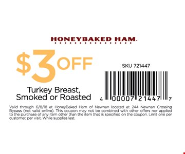 $3 OFF TURKEY BREAST, SMOKED OR ROASTED
