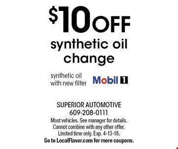 $10 OFF synthetic oil change synthetic oil with new filter. Most vehicles. See manager for details. Cannot combine with any other offer. Limited time only. Exp. 4-13-18. Go to LocalFlavor.com for more coupons.