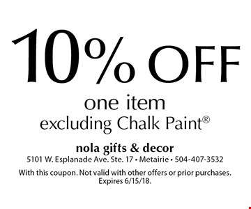 10% off one item excluding Chalk Paint. With this coupon. Not valid with other offers or prior purchases. Expires 6/15/18.