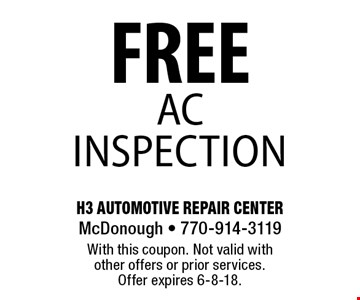 FREE ac inspection. With this coupon. Not valid with other offers or prior services. Offer expires 6-8-18.