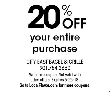 20% OFF your entire purchase. With this coupon. Not valid with other offers. Expires 5-25-18.Go to LocalFlavor.com for more coupons.