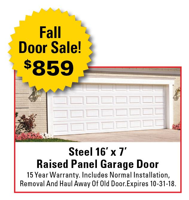 Garage Door Specialists: Fall Door Sale! $859 Steel 16u0027 X 7u0027 Raised