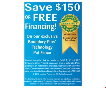 Save $150 or Free Financing on our exclusive Plus Technology Pet Fence