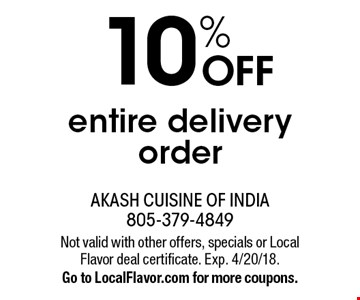 10% OFF entire delivery order. Not valid with other offers, specials or Local Flavor deal certificate. Exp. 4/20/18. Go to LocalFlavor.com for more coupons.