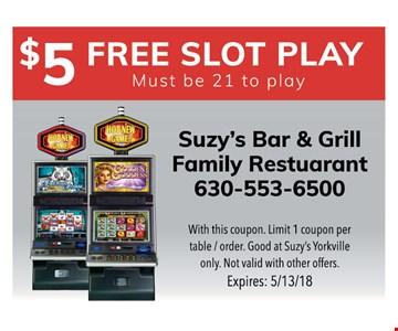 $5 free slot play