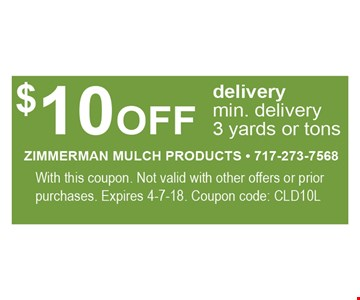 $10 OFF DELIVERY MIN. DELIVERY 3 YARDS OR TONS