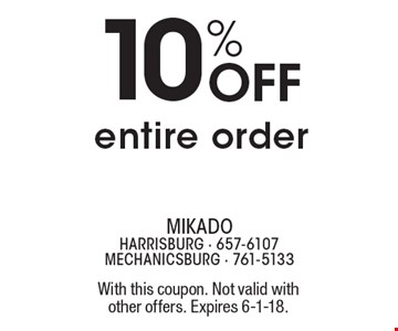 10% Off entire order. With this coupon. Not valid with other offers. Expires 6-1-18.