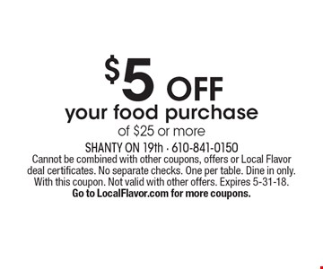 $5 OFF your food purchase of $25 or more. Cannot be combined with other coupons, offers or Local Flavor deal certificates. No separate checks. One per table. Dine in only. With this coupon. Not valid with other offers. Expires 5-31-18.Go to LocalFlavor.com for more coupons.