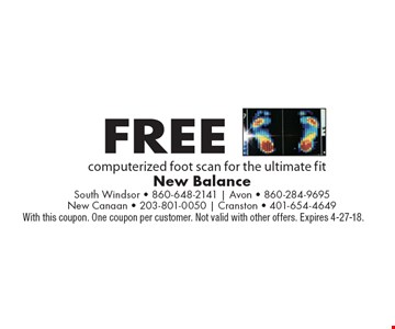 Free computerized foot scan for the ultimate fit. With this coupon. One coupon per customer. Not valid with other offers. Expires 4-27-18.