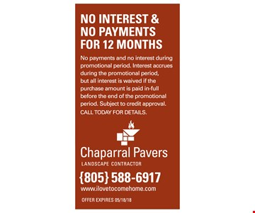 NO INTEREST NO PAYMENTS FOR 12 MONTHS