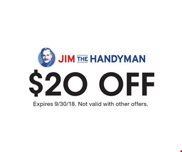 $20 off Expires 9/30/18. Not valid with other offers.