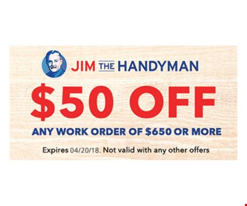 $50 Off Any Work Order of $650 or More