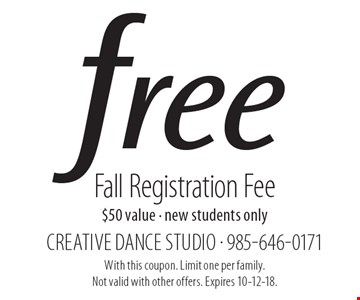 Free Fall Registration Fee. $50 value. New students only. With this coupon. Limit one per family. Not valid with other offers. Expires 10-12-18.