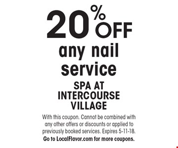 20% OFF any nail service. With this coupon. Cannot be combined with any other offers or discounts or applied to previously booked services. Expires 5-11-18. Go to LocalFlavor.com for more coupons.