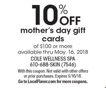 10% OFF mother's day gift cards of $100 or more available thru May. 16, 2018. With this coupon. Not valid with other offers or prior purchases. Expires 5/16/18.Go to LocalFlavor.com for more coupons.