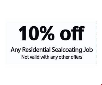 10% Off Any Residential Sealcoating Job. Not valid with any other offers.