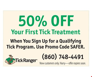 50% off your first tick treatment.