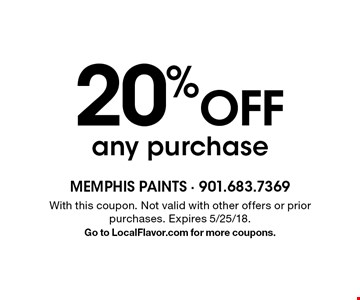 20% Off any purchase. With this coupon. Not valid with other offers or prior purchases. Expires 5/25/18. Go to LocalFlavor.com for more coupons.