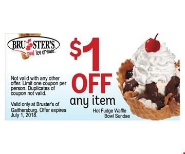 Not valid with any other offer. Limit one Coupon per person. Duplicates of coupon not valid. Valid only at Bruster's of Gaithersburg.