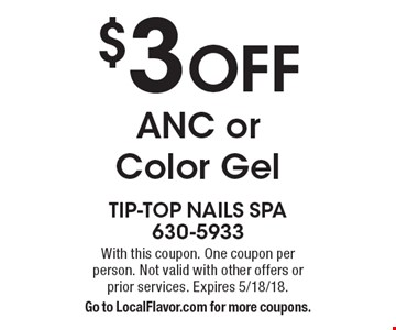 $3 OFF ANC or Color Gel. With this coupon. One coupon per person. Not valid with other offers or prior services. Expires 5/18/18.Go to LocalFlavor.com for more coupons.
