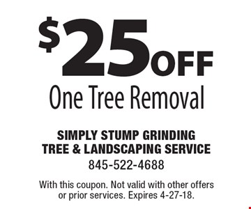 $25off One Tree Removal. With this coupon. Not valid with other offers or prior services. Expires 4-27-18.