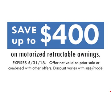 Save up to $400 on motorized retractable awnings