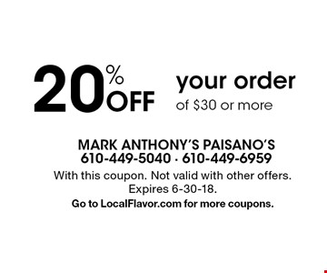 20% Off your order of $30 or more. With this coupon. Not valid with other offers. Expires 6-30-18. Go to LocalFlavor.com for more coupons.