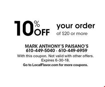 10% Off your order of $20 or more. With this coupon. Not valid with other offers. Expires 6-30-18. Go to LocalFlavor.com for more coupons.