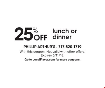 25% Off lunch or dinner. With this coupon. Not valid with other offers. Expires 5/11/18. Go to LocalFlavor.com for more coupons.