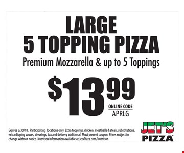 LARGE 5 TOPPING PIZZA Premium Mozzarella & up to 5 Toppings