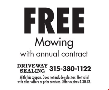 Free mowing with annual contract. With this coupon. Does not include sales tax. Not valid with other offers or prior services. Offer expires 4-30-18.
