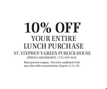 10% OFF your entire lunch purchase. Must present coupon.Not to be combined with any other offer or promotion. Expires 5/11/18.