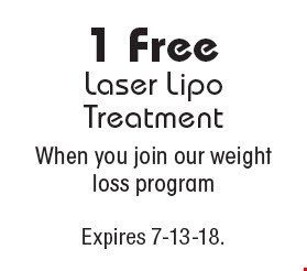 1 FreeLaser Lipo TreatmentWhen you join our weight loss program. Expires 7-13-18.
