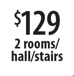$129 2 rooms/hall/stairs. Offers expires 5-4-18.