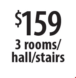 $159 3 rooms/hall/stairs. Offers expires 5-4-18.