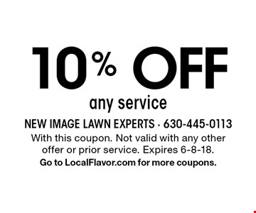 10% Off any service. With this coupon. Not valid with any other offer or prior service. Expires 6-8-18. Go to LocalFlavor.com for more coupons.