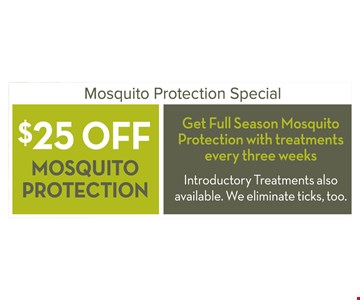 $25 Off Mosquito Protection